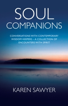 Soul Companions : Conversations with Contemporary Wisdom Keepers, EPUB eBook