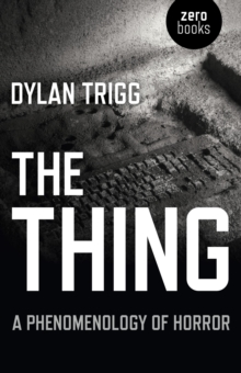 The Thing : A Phenomenology of Horror, EPUB eBook
