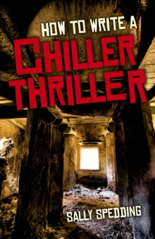 How to Write a Chiller Thriller, Paperback Book