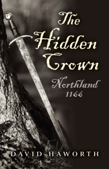 The Hidden Crown : Northland - 1166, Paperback / softback Book