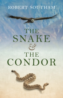 The Snake and the Condor, Paperback Book