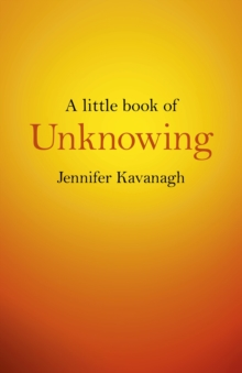 A Little Book of Unknowing, Paperback Book