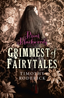 Briar Blackwood's Grimmest of Fairytales, EPUB eBook