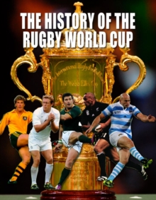 The History of The Rugby World Cup, Paperback / softback Book