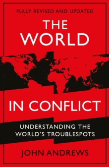 The World in Conflict : Understanding the world's troublespots, EPUB eBook