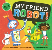 My Friend Robot!, Paperback Book