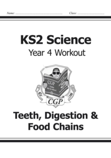 KS2 Science Year Four Workout: Teeth, Digestion & Food Chains, Paperback / softback Book