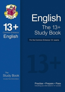 The 13+ English Study Book for the Common Entrance Exams (with Online Edition), Paperback Book