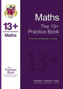 The New 13+ Maths Practice Book for the Common Entrance Exams with Answers & Online Practice Papers, Paperback Book