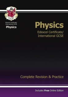 Edexcel International GCSE Physics Complete Revision & Practice with Online Edition (A*-G), Paperback Book