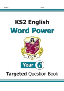 KS2 English Targeted Question Book: Word Power - Year 6, Paperback Book