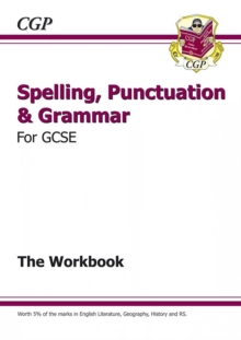 Spelling, Punctuation and Grammar for Grade 9-1 GCSE Workbook (includes Answers), Paperback / softback Book