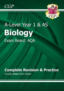 New A-Level Biology: AQA Year 1 & AS Complete Revision & Practice with Online Edition, Paperback Book