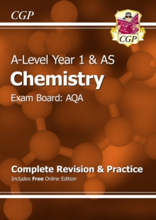 New A-Level Chemistry: AQA Year 1 & AS Complete Revision & Practice with Online Edition : Exam Board: AQA, Paperback Book