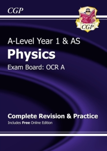 A-Level Physics: OCR A Year 1 & AS Complete Revision & Practice with Online Edition, Paperback Book