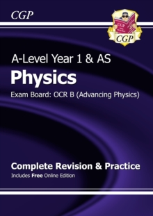New A-Level Physics: OCR B Year 1 & AS Complete Revision & Practice with Online Edition, Paperback Book