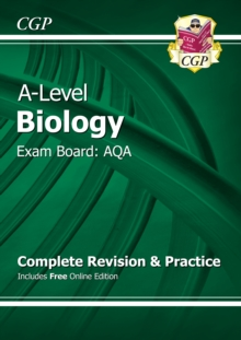 New A-Level Biology: AQA Year 1 & 2 Complete Revision & Practice with Online Edition : Exam Board: AQA, Paperback Book
