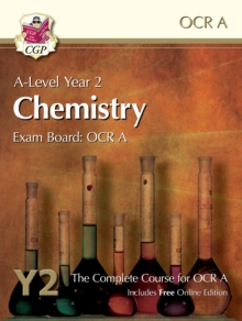 A-Level Chemistry for OCR A: Year 2 Student Book with Online Edition, Paperback Book