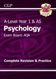 A-Level Psychology: AQA Year 1 & AS Complete Revision & Practice, Paperback / softback Book