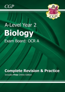 A-Level Biology: OCR A Year 2 Complete Revision & Practice with Online Edition, Paperback Book