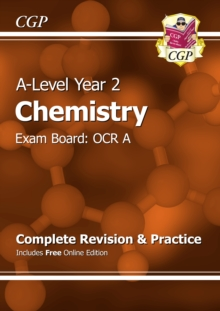 A-Level Chemistry: OCR A Year 2 Complete Revision & Practice with Online Edition, Paperback Book
