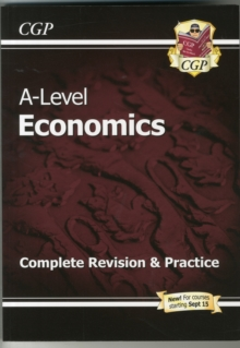 A-Level Economics: Year 1 & 2 Complete Revision & Practice, Paperback Book