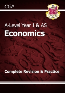 A-Level Economics: Year 1 & AS Complete Revision & Practice, Paperback Book