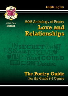 New GCSE English Literature AQA Poetry Guide: Love & Relationships Anthology - The Grade 9-1 Course, Paperback / softback Book