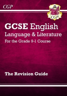 GCSE English Language and Literature Revision Guide - for the Grade 9-1 Courses, Paperback Book