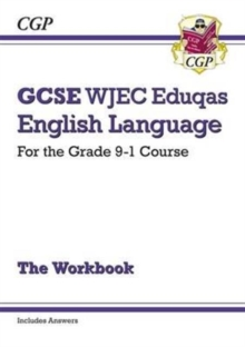 GCSE English Language WJEC Eduqas Workbook - for the Grade 9-1 Course (includes Answers), Paperback / softback Book