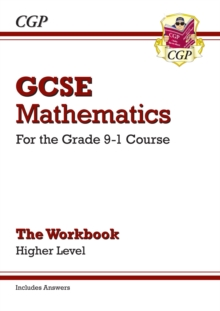 GCSE Maths Workbook: Higher - for the Grade 9-1 Course (includes Answers), Paperback Book