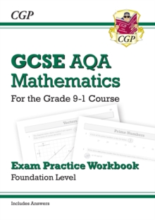 GCSE Maths AQA Exam Practice Workbook: Foundation - for the Grade 9-1 Course (includes Answers), Paperback / softback Book