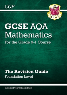 GCSE Maths AQA Revision Guide: Foundation - for the Grade 9-1 Course (with Online Edition), Paperback Book