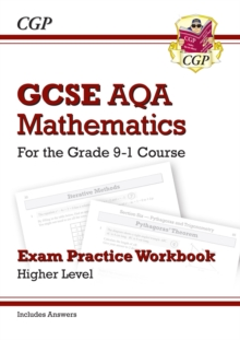 GCSE Maths AQA Exam Practice Workbook: Higher - for the Grade 9-1 Course (includes Answers), Paperback / softback Book