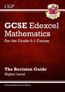 GCSE Maths Edexcel Revision Guide: Higher - for the Grade 9-1 Course (with Online Edition), Paperback / softback Book