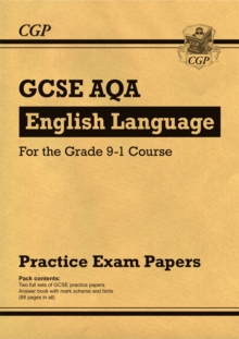 New GCSE English Language AQA Practice Papers - For the Grade 9-1 Course, Paperback Book