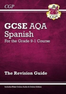 New GCSE Spanish AQA Revision Guide - For the Grade 9-1 Course (with Online Edition), Paperback / softback Book