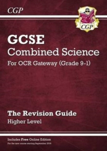 New Grade 9-1 GCSE Combined Science: OCR Gateway Revision Guide with Online Edition - Higher, Paperback Book