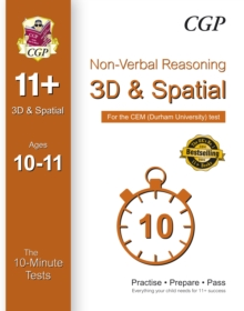 10-Minute Tests for 11+ Non-Verbal Reasoning: 3D and Spatial (Ages 10-11) - Cem Test, Paperback Book