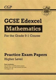 New GCSE Maths Edexcel Practice Papers: Higher - For the Grade 9-1 Course, Paperback Book