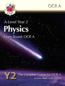 New A-Level Physics for OCR A: Year 2 Student Book with Online Edition, Paperback Book