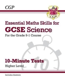 New Grade 9-1 GCSE Science: Essential Maths Skills 10-Minute Tests (with answers) - Higher, Paperback / softback Book