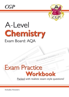 New A-Level Chemistry: AQA Year 1 & 2 Exam Practice Workbook - includes Answers, Paperback / softback Book