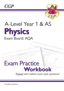 New A-Level Physics for 2018: AQA Year 1 & AS Exam Practice Workbook - includes Answers, Paperback / softback Book