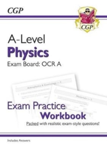 New A-Level Physics: OCR A Year 1 & 2 Exam Practice Workbook - includes Answers, Paperback / softback Book