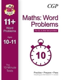 10-Minute Tests for 11+ Maths: Word Problems Ages 10-11 - for GL & Other Test Providers, Paperback Book