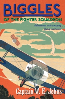 Biggles of the Fighter Squadron, Paperback Book