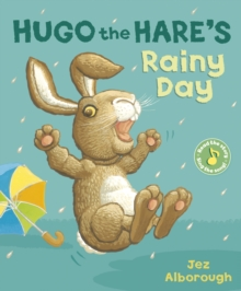 Hugo the Hare's Rainy Day, Paperback Book