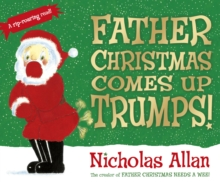 Father Christmas Comes Up Trumps!, Paperback / softback Book