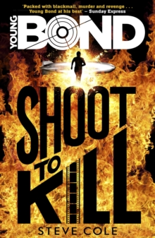 Young Bond: Shoot to Kill, Paperback / softback Book